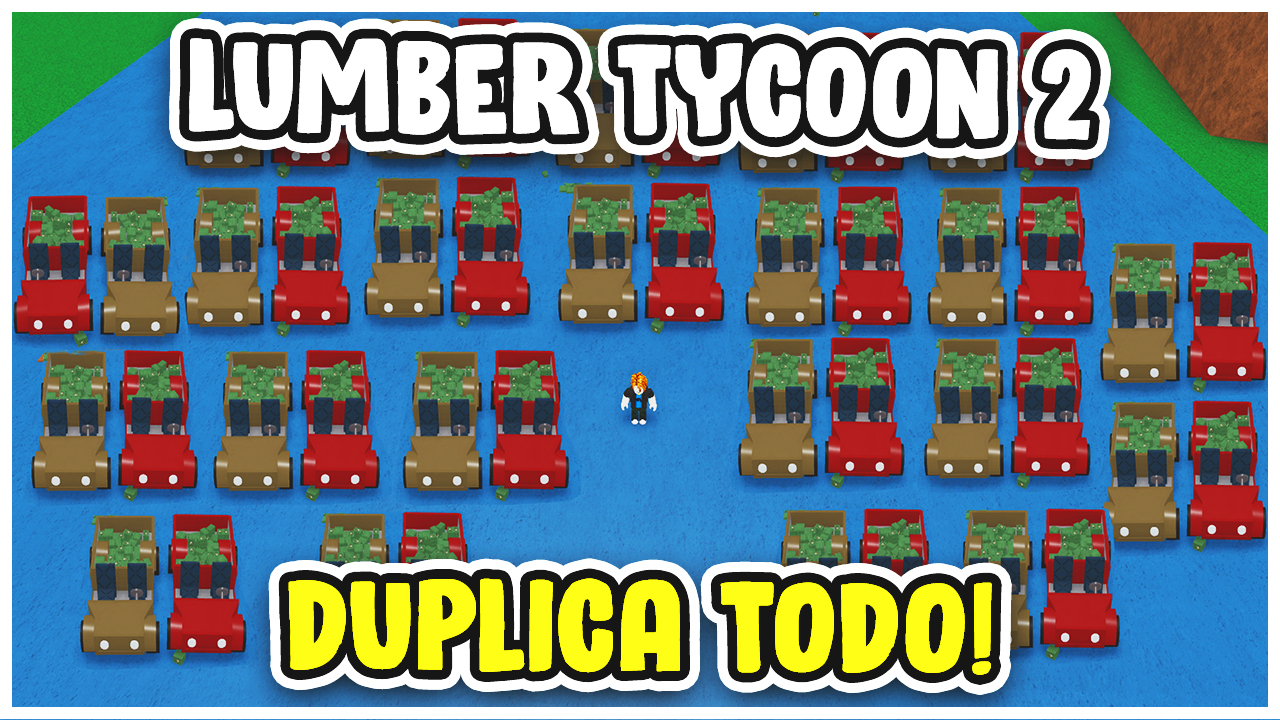 Lumber Tycoon 2 dupe dinero y items